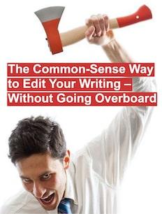 Copywriter putting an axe to writing